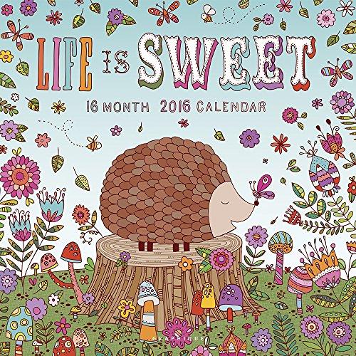 9781477014707: Life Is Sweet 2016 Calendar