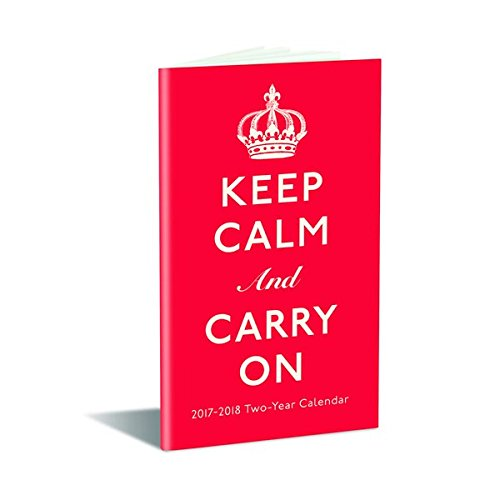 9781477024492: Keep Calm and Carry on 2017-2018 Planner