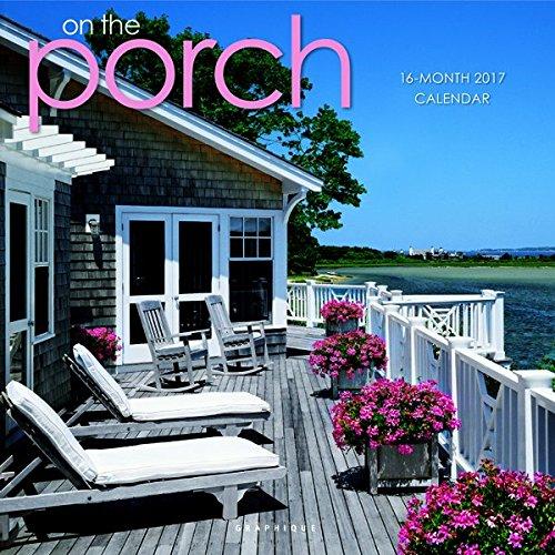 9781477025154: On the Porch 2017 Calendar