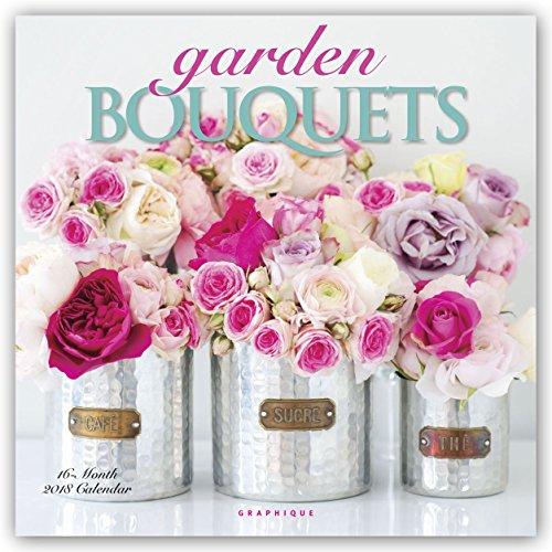 Secret Garden: Garden Bouquets 2018 Wall Calendar By Graphique De France