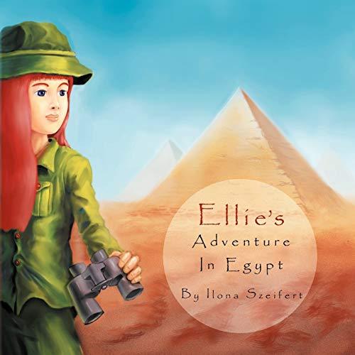 9781477100202: Ellie's Adventure in Egypt