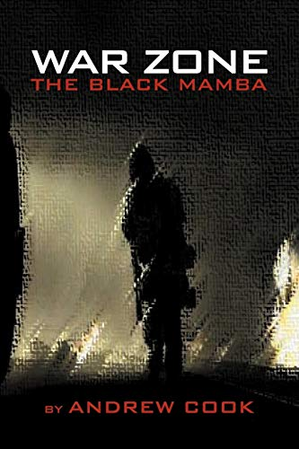 War Zone: The Black Mamba: Andrew Cook