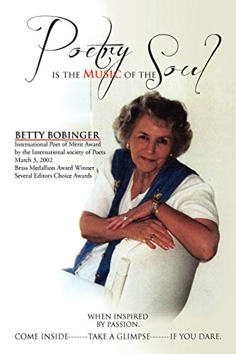 Poetry is the Music of the Soul: Betty Bobinger