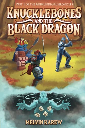 9781477104620: Knucklebones & the Black Dragon: The Grimlindian Chronicles