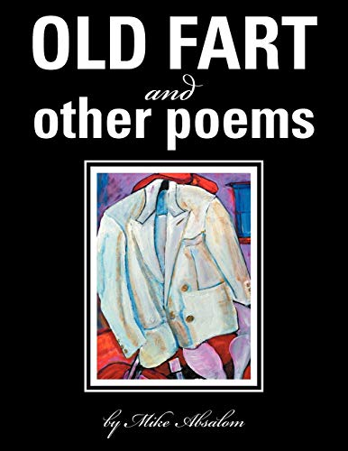 9781477105597: OLD FART and OTHER POEMS