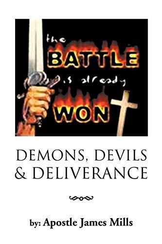 Demons, Devils Deliverence: Apostle James Mills