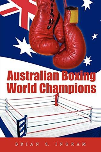 9781477107294: Australian Boxing World Champions