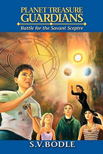 9781477107478: Planet Treasure Guardians: Battle for the Savant Sceptre
