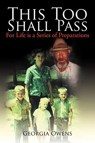 This Too Shall Pass: For Life Is a Series of Preparations: Georgia Owens