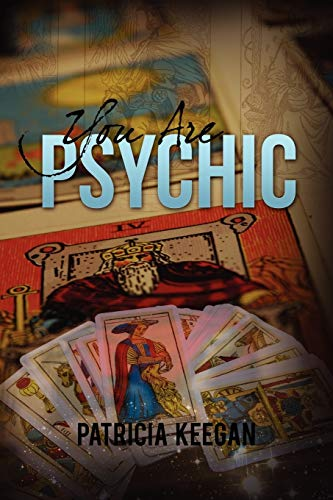 You are Psychic: Patricia Keegan
