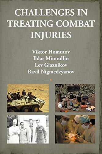 9781477111246: Challenges In Treating Combat Injuries (Russian Edition)