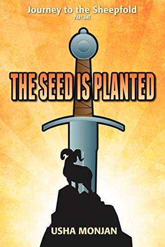 9781477111468: The Seed Is Planted: Journey to the Sheepfold Part One