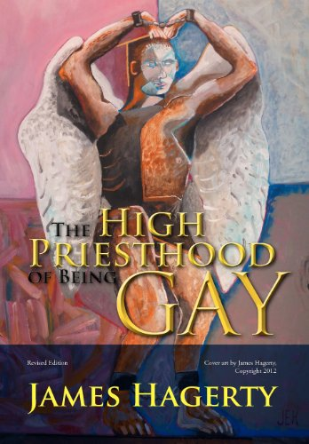 The High Priesthood of Being Gay: James Hagerty