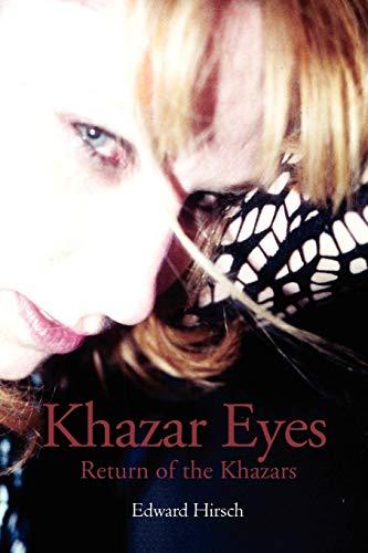 9781477114155: Khazar Eyes: Return of the Khazars