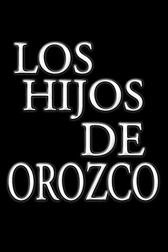 Los Hijos de Orozco: Genesis of Refugio Gil: Faustino Orozco Armenta