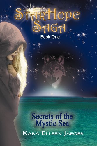 9781477115879: The StarHope Saga: Secrets of the Mystic Sea