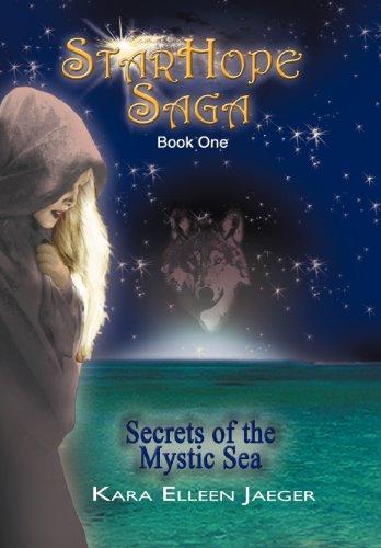 9781477115886: The StarHope Saga: Secrets of the Mystic Sea
