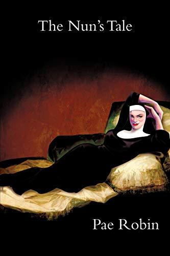 The Nun's Tale: Robin, Pae