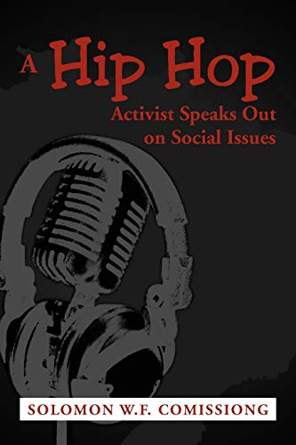 9781477118955: A Hip Hop Activist Speaks Out on Social Issues