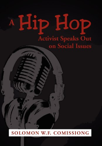 9781477118962: A Hip Hop Activist Speaks Out on Social Issues
