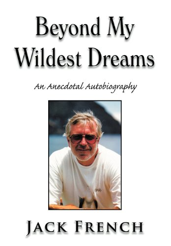 9781477121689: Beyond My Wildest Dreams: An Anecdotal Autobiography