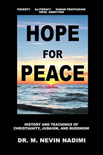 9781477122419: Hope For Peace: History and Teachings of Christianity, Judaism, and Buddhism