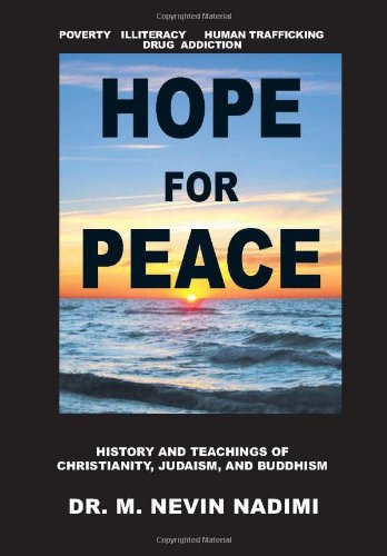 9781477122426: Hope for Peace: History and Teachings of Christianity, Judaism, and Buddhism