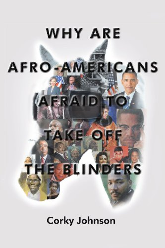 9781477124451: Why Are Afro-Americans Afraid to Take Off the Blinders