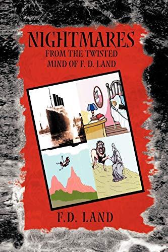 Nightmares Book Vii: F D. Land