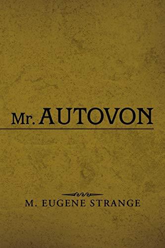 Mr. Autovon: M Eugene Strange