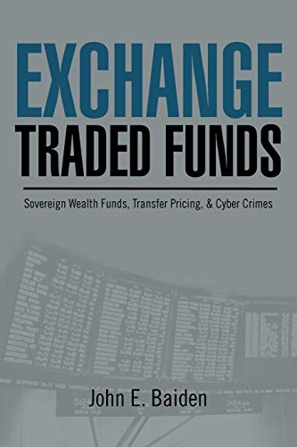 9781477125700: Exchange Traded Funds Sovereign Wealth Funds, Transfer Pricing, & Cyber Crimes