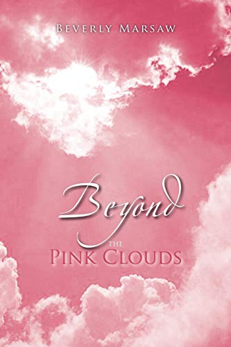 Beyond the Pink Clouds: Marsaw, Beverly