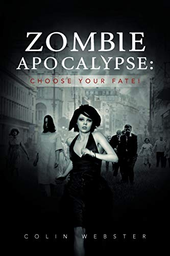 9781477127032: Zombie Apocalypse: Choose Your Fate!