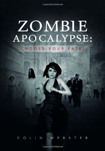 9781477127049: Zombie Apocalypse: Choose Your Fate!