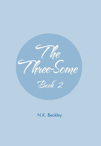 The Three-Some Book 2: N. K. Beckley