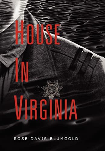 House in Virginia: Rose Davis Blumgold