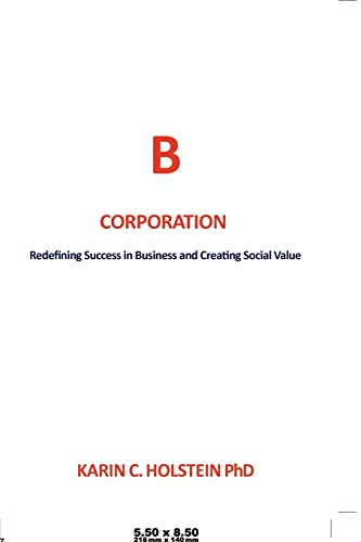 9781477131800: Business Ethics For A New Economy: Redefining Success in Business and Creating Social Value