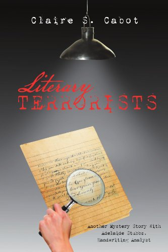 9781477132616: Literary Terrorists: Another Mystery Story With Adelaide Stubbs, Handwriting Analyst