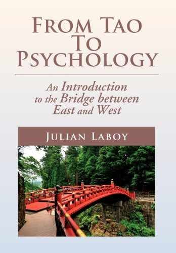 9781477135563: From Tao To Psychology: An Introduction to the Bridge between East and West