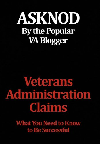 9781477139516: Veterans Administration Claims: What You Need to Know to Be Successful