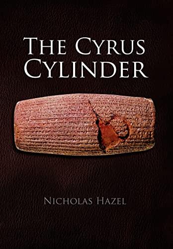 The Cyrus Cylinder: Hazel, Nicholas