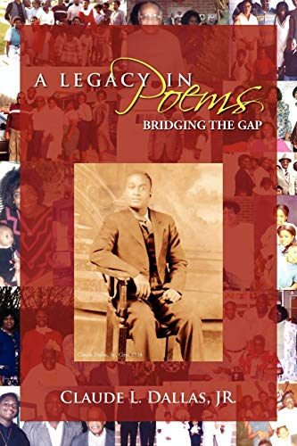 9781477143674: A Legacy in Poems Bridging the Gap