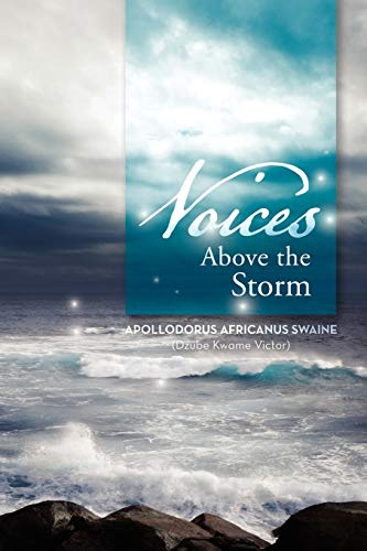 9781477145449: Voices Above the Storm