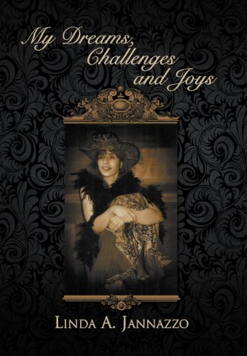My Dreams, Challenges and Joys: Linda Jannazzo