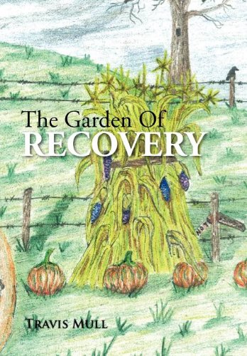 9781477147139: The Garden Of Recovery