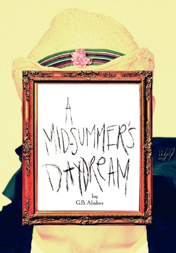 9781477149966: A Mid-Summer's Daydream