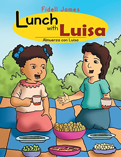 9781477150214: Lunch with Luisa: Almuerza con Luisa
