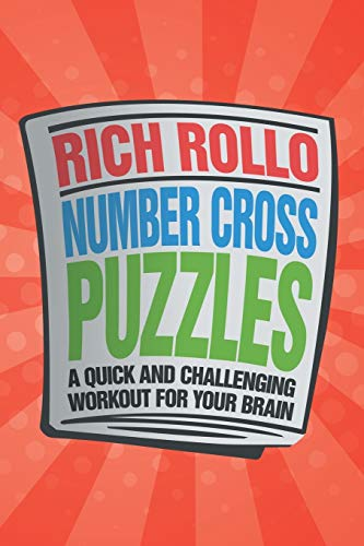 9781477150542: Number Cross Puzzles: A Quick and Challenging Workout for Your Brain