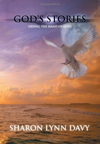 9781477152249: God's Stories: (Seeing the Hand of God)