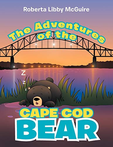 9781477152669: The Adventures of the Cape Cod Bear